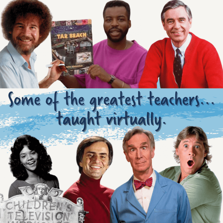 Some of the greatest teachers of all time...taught virtually.