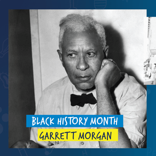 Making the World Around Him Better: Remembering Garrett Morgan